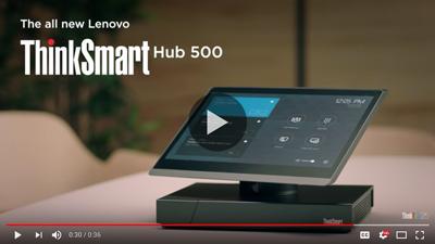 ThinkSmart Hub 500