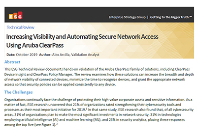 Technical Review: Increasing Visibility and Automating Secure Network Access Using Aruba ClearPass.